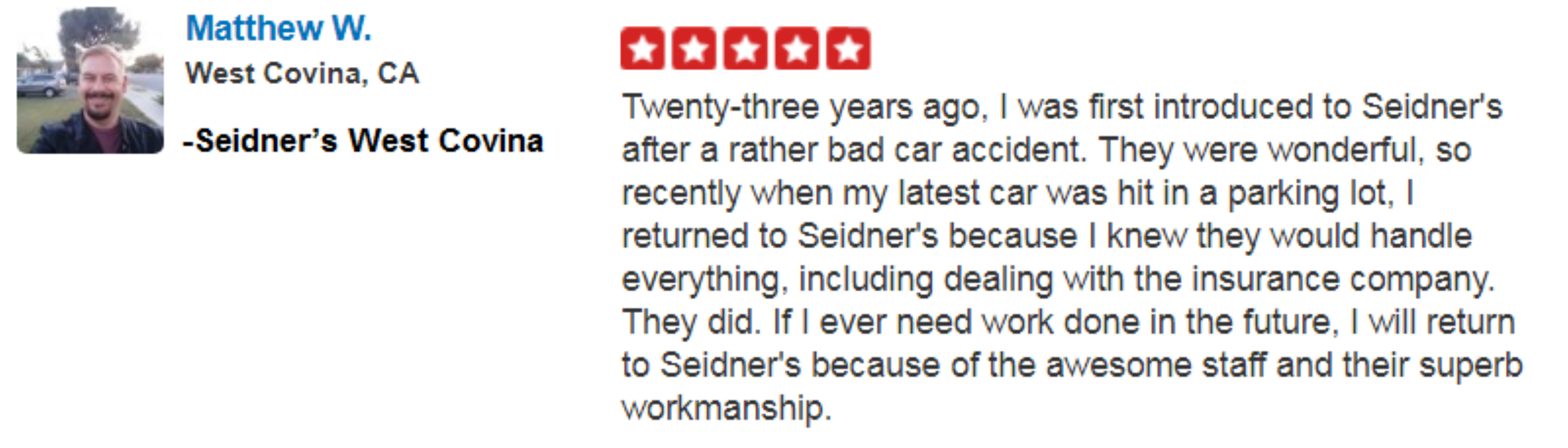 Matthew W. from Seidner's West Covina